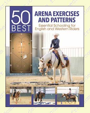 50 Best Arena Exercises and Patterns. Querbach.