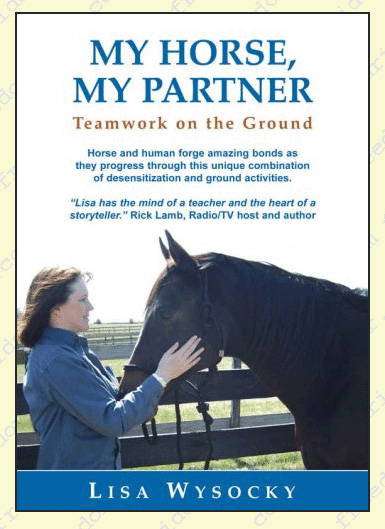 CHA My Horse My Partner: Teamwork on the Ground with Lisa Wysocky